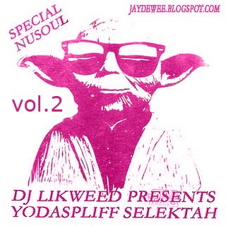 DJ Likweed presents Yodaspliff Selektah