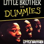 Dj Likweed « Little Brother for dummies »