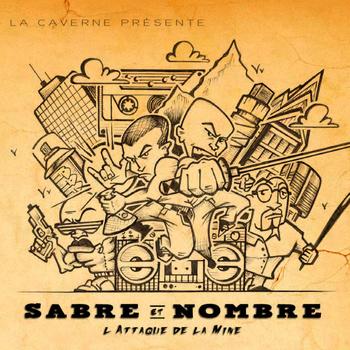 Pompier présente le kiff du moment : «L'attaque de la Mine» par Sabre et Nombre
